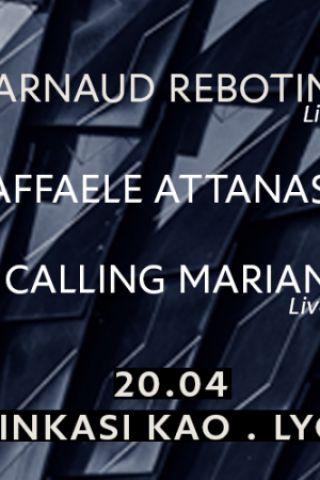 Billets Arnaud Rebotini Live /Raffele Attanasio Live /Calling Marian Live - Ninkasi Gerland / Kao