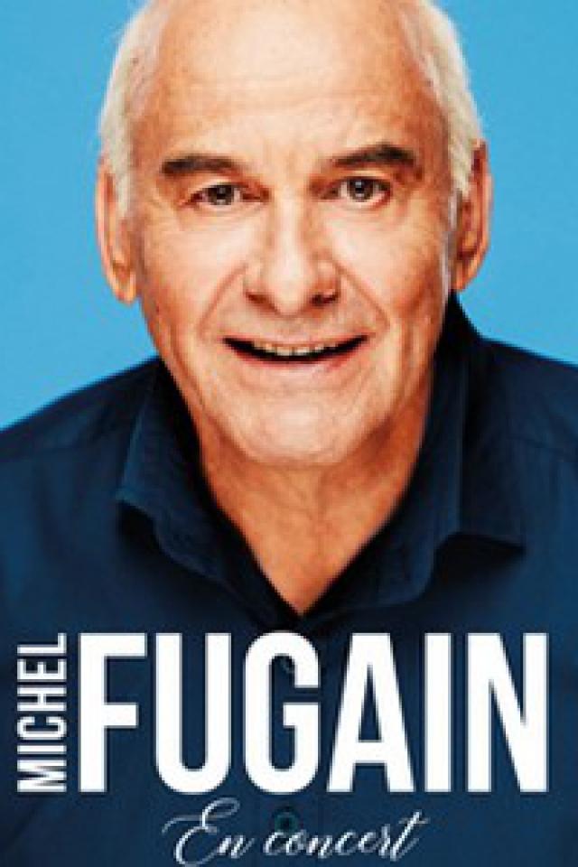 MICHEL FUGAIN @ Le Liberté - RENNES