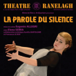 Théâtre La Parole du Silence à  @ RANELAGH - Billets & Places