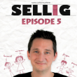 """Spectacle SELLIG """"Episode 5"""""""