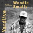 Concert Woodie Smalls à PARIS @ Candy Shop Paris - Billets & Places