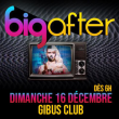 Soirée BIG AFTER à PARIS @ Gibus Club - Billets & Places