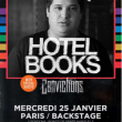 Concert HOTEL BOOKS + CONVICTIONS à Paris @ Le Backstage by The Mill - Billets & Places