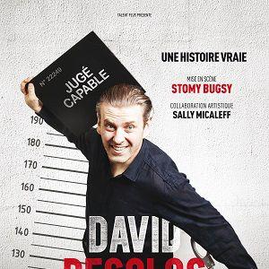 DAVID DESCLOS  «  Ecroué de Rire » + Débat @ Théâtre de la Tour Eiffel - PARIS