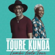 Concert TOURE KUNDA à Paris @ La Cigale - Billets & Places