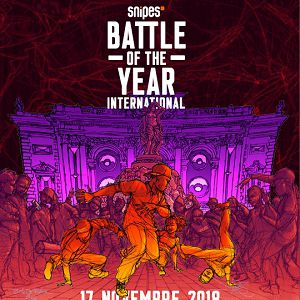 SNIPES BATTLE OF THE YEAR INTERNATIONAL 2018 @ SUD DE FRANCE ARENA - Montpellier