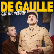 Théâtre DE GAULLE EST DE RETOUR à Marsannay-La-Côte @ Maison de Marsannay - Billets & Places