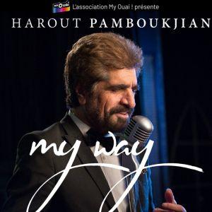 Harout PAMBOUKJIAN - My Way France Tour  @ Casino de Paris - Paris
