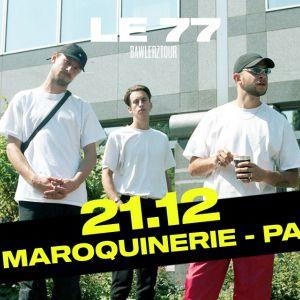 Le 77 @ La Maroquinerie - PARIS