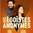Spectacle LES ÉGOÏSTES ANONYMES à NANTES @ THEATRE 100 NOMS  - Billets & Places