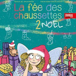 La Fee Des Chaussettes 2?Noel