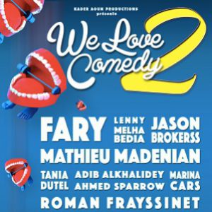 We Love Comedy 2 @ La Cigale - Paris