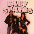 Concert BABY SHAKES + LES LULLIES