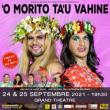 'O MORITO TA'U VAHINE DU 24 & 25 SEPTEMBRE