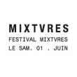 FESTIVAL MIXTURES à BORDEAUX @ Les Vivres de l'Art - Billets & Places
