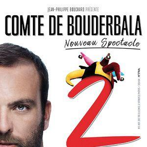 LE COMTE DE BOUDERBALA «Spectacle Numéro 2» @ Théâtre Galli - SANARY SUR MER
