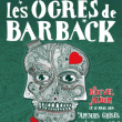 Concert LES OGRES DE BARBACK  à Paris @ L'Olympia - Billets & Places