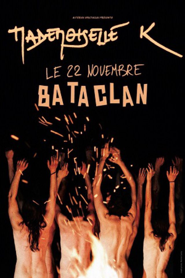 MADEMOISELLE K @ LE BATACLAN - PARIS