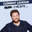 Spectacle CLÉMENT LANOUE - J'HÉSITE à NANTES @ THEATRE 100 NOMS  - Billets & Places