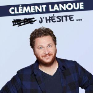 Clément Lanoue - J'hésite