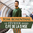 Concert TOM ROSENTHAL à Paris @ Café de la Danse - Billets & Places