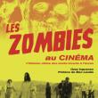 Carte LES ZOMBIES AU CINEMA à PARIS @ Librairie de La Cinémathèque française - Billets & Places