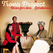 Concert LA TROVA PROJECT