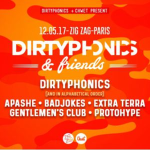 Soirée DIRTYPHONICS & Friends à PARIS @ Zig Zag - Billets & Places