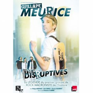 Guillaume Meurice /The Disruptives