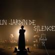 Spectacle UN JARDIN DE SILENCE