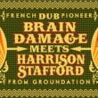 Concert Brain Damage meets Harrison Stafford (from Groundation) + DJ à AUDINCOURT @ Le Moloco - Espace Musiques Actuelles du Pays - Billets & Places