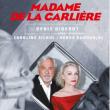 Théâtre MADAME DE LA CARLIERE
