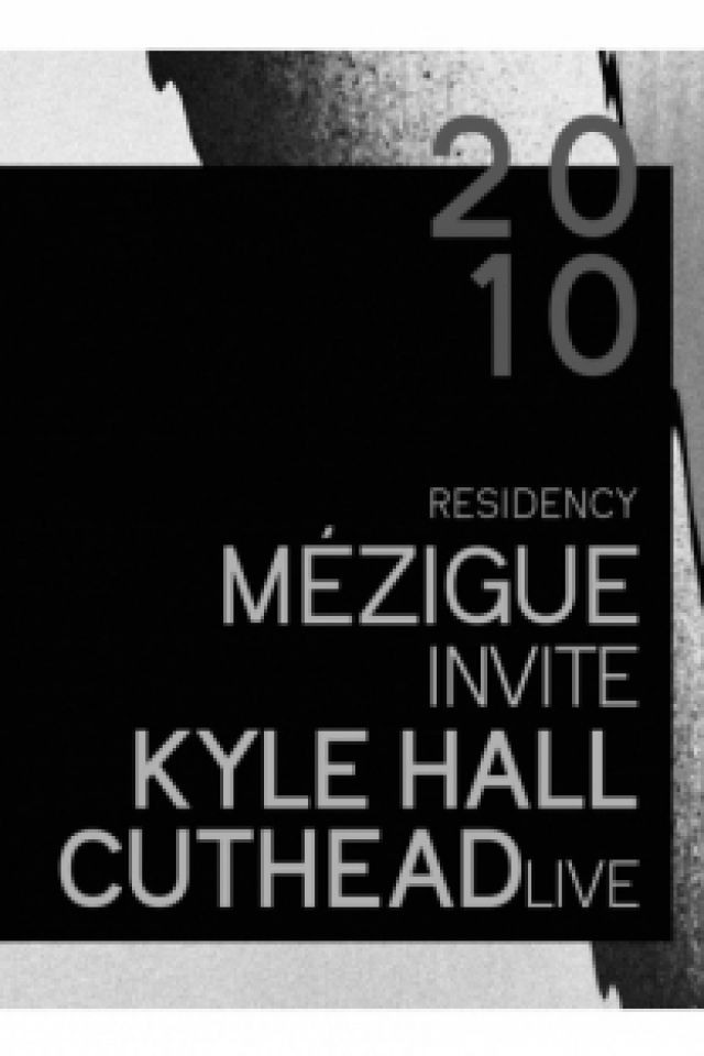 IBOAT - MÉZIGUE RESIDENCY: MÉZIGUE, KYLE HALL, CUTHEAD (LIVE) @ I.boat - BORDEAUX