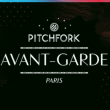 Festival PITCHFORK AVANT-GARDE : 25 OCTOBRE à PARIS @ Plusieurs lieux autour de Bastille - Billets & Places
