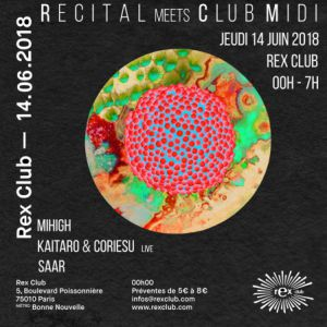 RECITAL MEETS CLUB MIDI @ Le Rex Club - PARIS