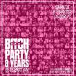 Soirée BITCH PARTY 8 YEARS CELEBRATION à PARIS @ Gibus Club - Billets & Places