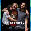 Concert Dz Deathrays à PARIS @ La Boule Noire - Billets & Places