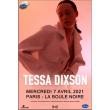 Concert Tessa Dixson à PARIS @ La Boule Noire - Billets & Places