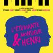 Théâtre L'étudiante & M. Henri