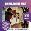 Concert CHRISTOPHE MAE - LA VIE D'ARTISTE