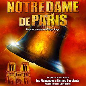 NOTRE DAME DE PARIS  @ Le Palais des Congrès de Paris - PARIS