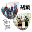 Concert LES FATALS PICARDS + FREDERIC FROMET