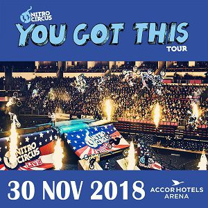 NITRO CIRCUS  @ ACCORHOTELS ARENA - PARIS 12