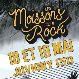 LES MOISSONS ROCK 2018 - PASS 2J @ Sous Chapiteau - JUVIGNY