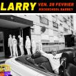 Concert HIP HOP BOOMBOX : LARRY + invité à BORDEAUX @ Rock School Barbey  - Billets & Places