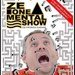 """""""Patrick Gadais Dans Ze One Mental Show"""""""
