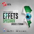 Expo Effets spéciaux: crevez l'écran! (+Explora)