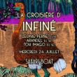 Concert La croisière d'InFiné à PARIS @ Safari Boat - Quai St Bernard - Billets & Places