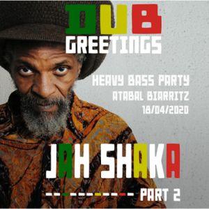Dub Greetings : Jah Shaka Meets Equal Brothers
