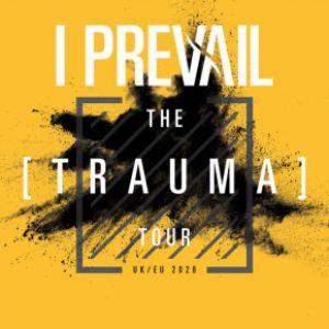 """I Prevail """"The Trauma Tour"""""""